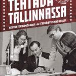 Töissä Neuvosto-Viron radiossa